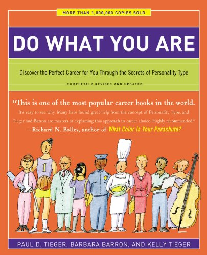 Do What You Are Discover the Perfect Career for You Through the Secrets of Personality Type 5th 2014 (Revised) 9780316236737 Front Cover