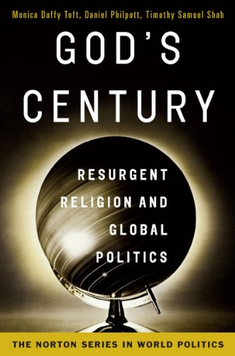 God's Century Resurgent Religion and Global Politics  2011 edition cover