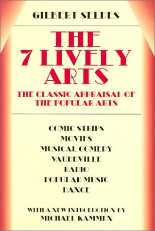 7 Lively Arts   2001 9780486414737 Front Cover