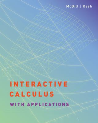 Interactive Calculus with Applications   2006 9780495014737 Front Cover