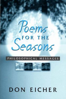Poems for the Seasons Philosophical Messages N/A 9780533161737 Front Cover