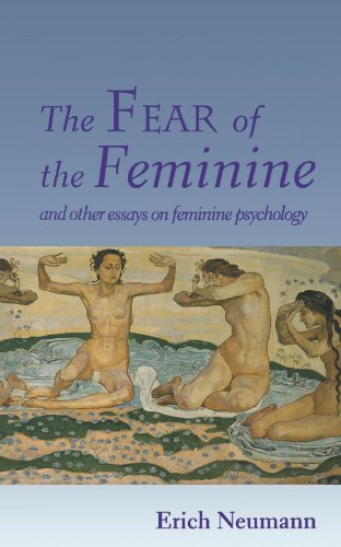 Fear of the Feminine And Other Essays on Feminine Psychology  1994 edition cover