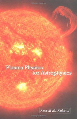 Plasma Physics for Astrophysics   2005 edition cover