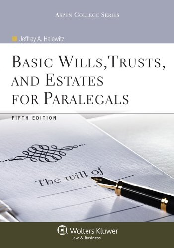 Basic Wills, Trusts, and Estates for Paralegals  5th 2011 (Revised) edition cover