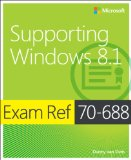 Exam Ref 70-688 Supporting Windows 8. 1  2015 edition cover