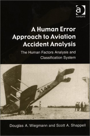 Human Error Approach to Aviation Accident Analysis   2003 edition cover