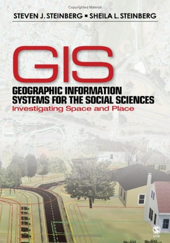 Geographic Information Systems for the Social Sciences Investigating Space and Place  2006 edition cover