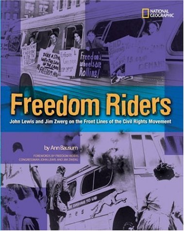 Freedom Riders John Lewis and Jim Zwerg on the Front Lines of the Civil Rights Movement  2006 edition cover