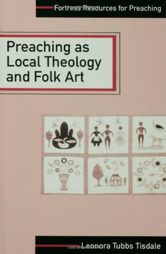 Preaching As Local Theology and Folk Art   1997 edition cover