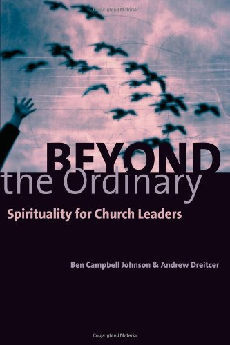 Beyond the Ordinary Spirituality for Church Leaders  2001 edition cover