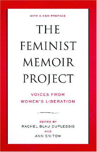 Feminist Memoir Project Voices from Women's Liberation  2007 edition cover
