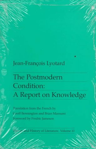 Post-Modern Condition A Report on Knowledge N/A edition cover