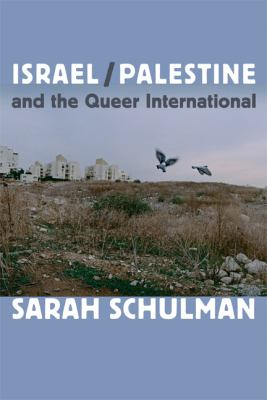 Israel/Palestine and the Queer International   2012 edition cover