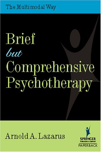 Brief but Comprehensive Psychotherapy The Multimodal Way  2006 edition cover