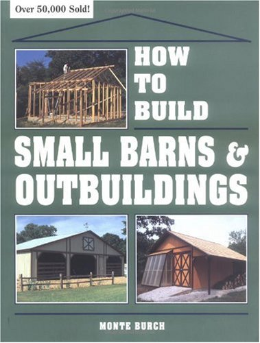 How to Build Small Barns and Outbuildings  N/A edition cover