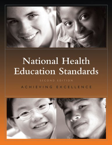 National Health Education Standards Achieving Excellence 2nd 2007 edition cover
