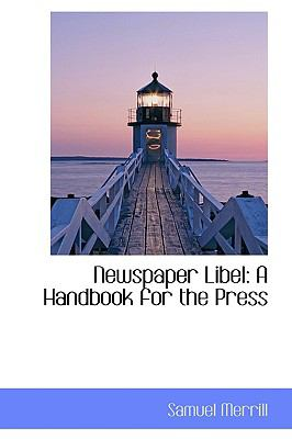Newspaper Libel: A Handbook for the Press  2009 edition cover