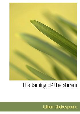Taming of the Shrew  N/A 9781116213737 Front Cover