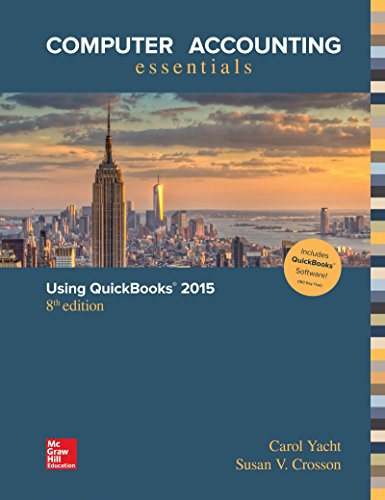 Computer Accounting Essentials Using Quickbooks 2015 + Quickbooks Software:   2015 9781259620737 Front Cover