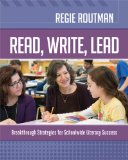 Read, Write, Lead Breakthrough Strategies for Schoolwide Literacy Success  2014 9781416618737 Front Cover