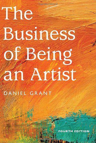 Business of Being an Artist  4th 2010 9781581156737 Front Cover