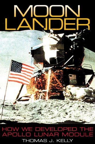 Moon Lander How We Developed the Apollo Lunar Module N/A edition cover