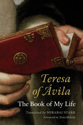 Teresa of Avila The Book of My Life  2008 edition cover