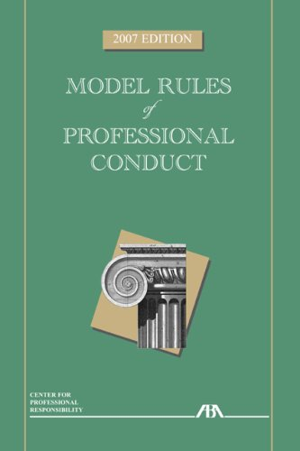 Model Rules of Professional Conduct  2007th edition cover