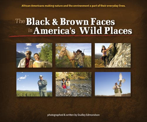Black and Brown Faces in America's Wild Places  N/A edition cover