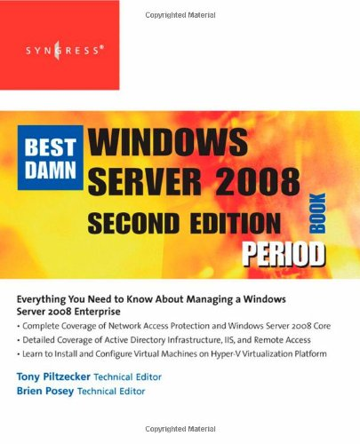 Best Damn Windows Server 2008 Book Period  2nd 2008 9781597492737 Front Cover