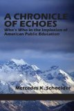 Chronicle of Echoes Who's Who in the Implosion of American Public Education  2014 edition cover