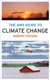 Thinking Person's Guide to Climate Change   2014 9781935704737 Front Cover