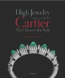 High Jewelry and Precious Objects by Cartier The Odyssey of a Style  2013 9782080201737 Front Cover