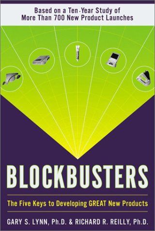 Blockbusters The Five Keys to Developing GREAT New Products  2002 9780060084738 Front Cover