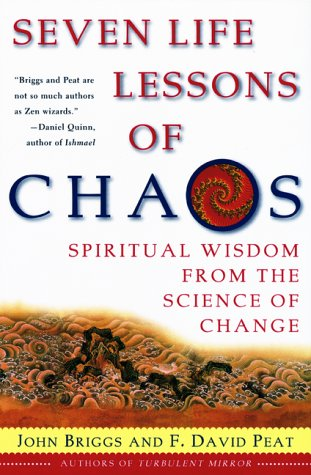 Seven Life Lessons of Chaos Spiritual Wisdom from the Science of Change N/A edition cover