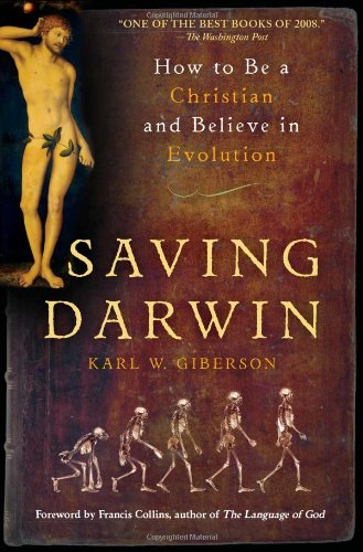 Saving Darwin How to Be a Christian and Believe in Evolution N/A edition cover