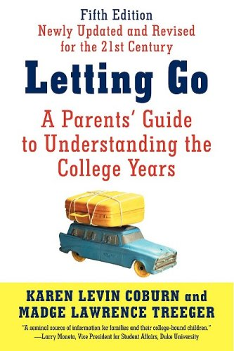 Letting Go A Parents' Guide to Understanding the College Years 5th edition cover