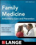 Family Medicine Ambulatory Care and Prevention 6th 2014 9780071820738 Front Cover