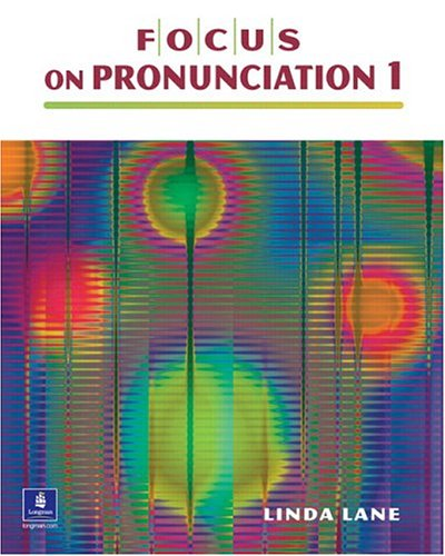 Focus on Pronunciation, Beginning  2nd 2005 9780130978738 Front Cover