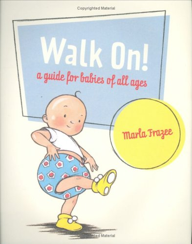 Walk On! A Guide for Babies of All Ages  2006 edition cover
