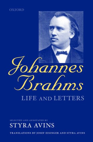 Johannes Brahms Life and Letters  2001 9780199247738 Front Cover