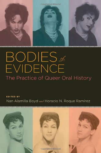 Bodies of Evidence The Practice of Queer Oral History  2012 edition cover