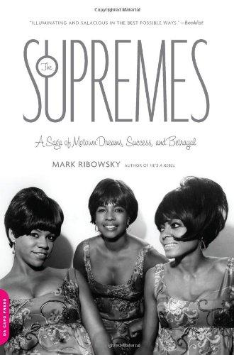 Supremes A Saga of Motown Dreams, Success, and Betrayal N/A edition cover