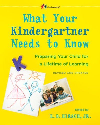 What Your Kindergartner Needs to Know Preparing Your Child for a Lifetime of Learning  2013 (Revised) edition cover