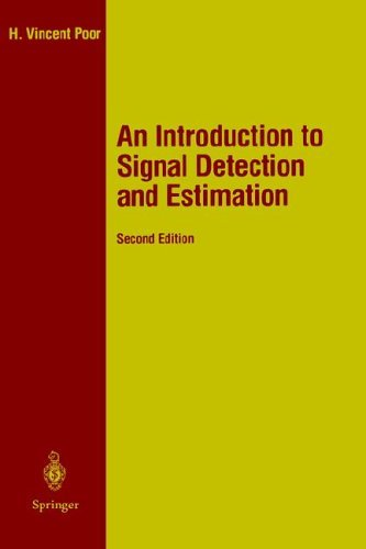 Introduction to Signal Detection and Estimation  2nd 1994 (Revised) edition cover