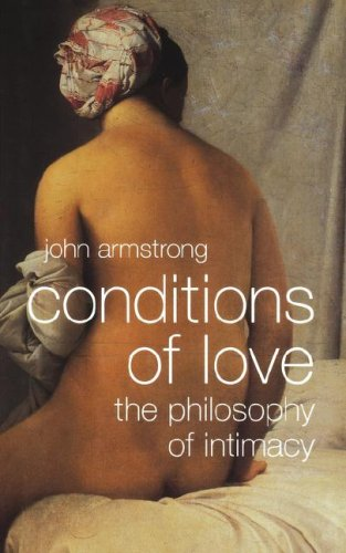 Conditions of Love The Philosophy of Intimacy N/A edition cover