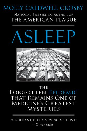 Asleep The Forgotten Epidemic That Remains One of Medicine's Greatest Mysteries  2011 edition cover