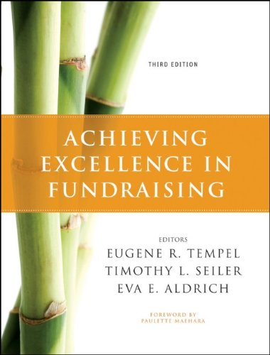 Achieving Excellence in Fundraising  3rd 2011 9780470551738 Front Cover