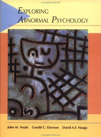Exploring Abnormal Psychology   1996 9780471596738 Front Cover