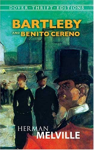 Bartleby and Benito Cereno   1990 9780486264738 Front Cover